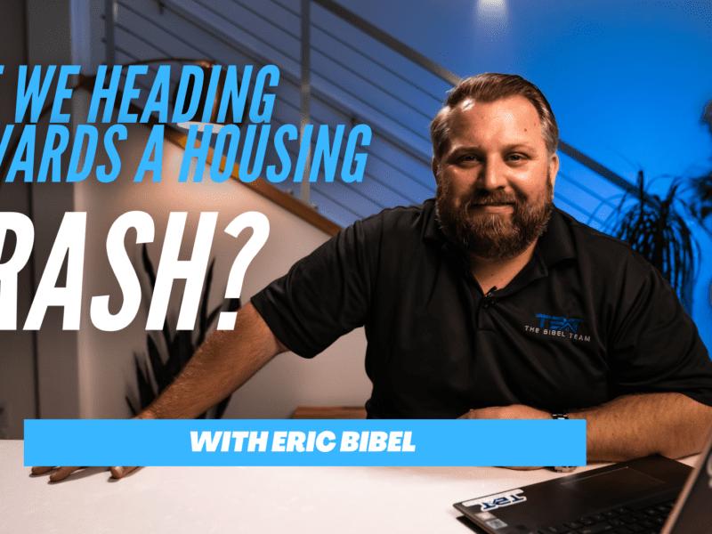The Bibel Team: Are We Heading Towards a Housing Crash?